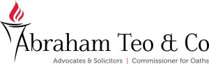 Abraham & Teo Advocates & Solicitors Commissioner for Oaths